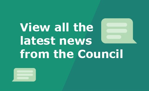 View all the latest news from the council